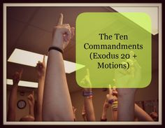 Hand motions for the Ten Commandments for kids