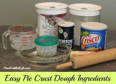 Easy Pie Crust Dough...