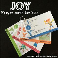 JOY Prayer Cards...for teaching children how to pray. www.notconsumed.com