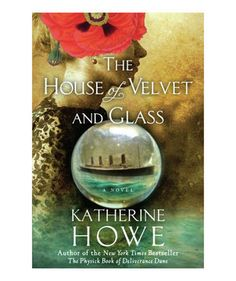 To Read: Summer Reading List: The House of Velvet and Glass