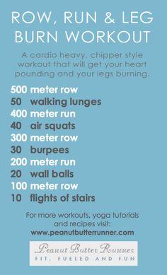 Row, Run & Burn Cardio & Leg Workout