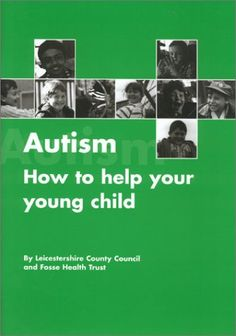 Autism: How to Help Your Young Child Succeed « Library User Group