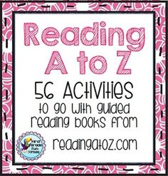 Reading A to Z - 56 Activities for Guided Reading Books $
