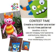 "Ends 4/25/2013: Create a monster from a SnappyTots pattern. 3 Photos with the most FB Likes wins patterns. Plus, more patterns to be won! All entrants will be entered to win a free Clover Soft Touch hook. Use coupon code ""monster"" to receive 20% off pattern purchases."