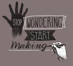 Start making...changes