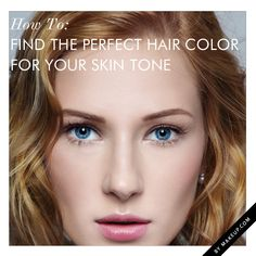 How To: Find the Perfect Hair Color for Your Skin Tone // #beauty