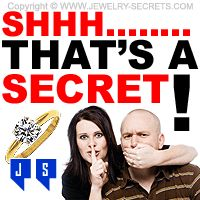 ► ► Shhh... Keep that Engagement Ring a Secret! Learn how...