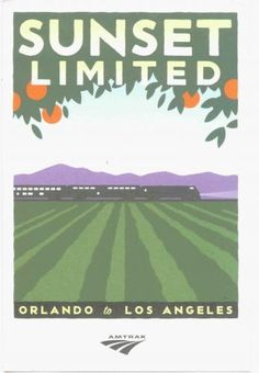 Sunset Limited Orlando to Los Angeles Amtrak Poster