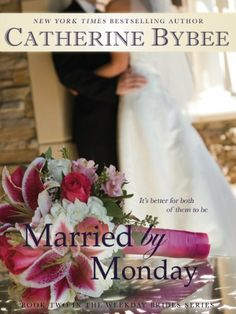 Married by Monday (Weekday Brides) by Catherine Bybee, http://www.amazon.com/dp/B0086IDBLI/ref=cm_sw_r_pi_dp_5NrYpb01CYZQ9