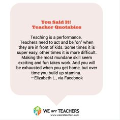 Teaching is a performance.
