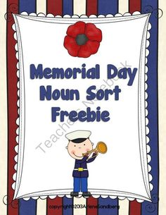 Memorial Day Noun Sort from LMN Tree on TeachersNotebook.com -  (14 pages)  - This is an ELA CCSS literacy center activity where students will sort nouns related to Memorial Day into 3 categories: Proper Nouns, Plural Nouns, and Common Nouns.