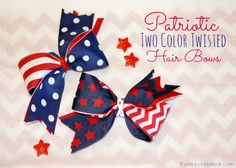Patriotic Two Color Twisted Bows - The Ribbon Retreat Blog