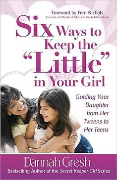 So far so good but we really want to continue in this with our daughter. From the site: Studies show that the foundation for an emotionally healthy teen girl is built between the ages of 8-12 and that a good relationship with mom is one of the most important factors. So when the world wants girls to grow up too fast, how does a mother help her young daughter navigate ...the world?