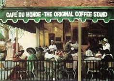 Cafe du Monde ~ New Orleans, Louisiana