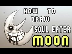 How to draw Soul Eater Moon