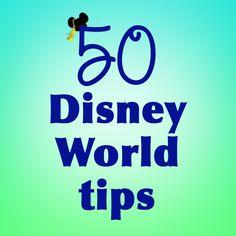 50 Disney World tips