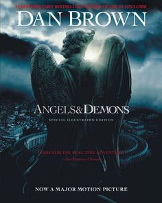 Angels & Demons by Dan Brown. $7.24. Publisher: Atria Books (May 3, 2005). 736 pages. Author: Dan Brown