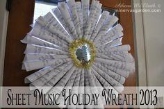 Minerva's Garden:  Sheet Music Holiday Wreath 2013