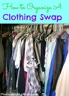 How to organize a clothing swap! #Resolutions