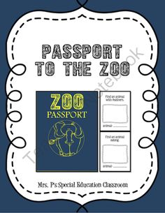 Passport to the Zoo from Mrs. P's Special Education Classroom on TeachersNotebook.com -  (13 pages)  - Going on a field trip to the zoo? Use this Passport sized scavenger hunt!  22 animals to find!