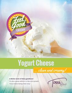 A tasty & versatile low-fat alternative to cream cheese - #EatClean Yogurt Cheese! >> http://buff.ly/1tKlyzQ #FeelGoodFridays #EatCleanDiet #yogurt #cheese #eatclean #cleaneating #eatingclean #toscareno