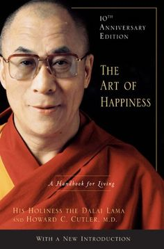 The Art of Happiness. Dalai Lama.