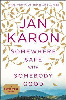"""Somewhere safe with somebody good"" by Karon, Jan / FIC KARON [Sep 2014]"