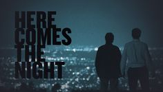 "Indie Feature ""Here Comes The Night"" (rent it on iTunes)"