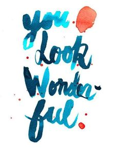 you look wonderful tonight   <3
