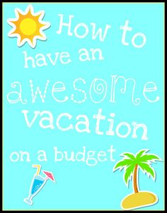 Vacations on a budget