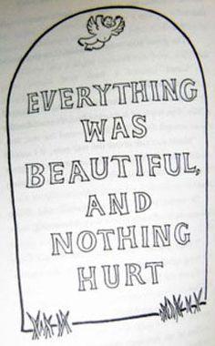 -Kurt Vonnegut