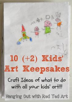 Show your kids how proud you are of their art work, by turning their art into keepsakes... here are 10 crafty ideas
