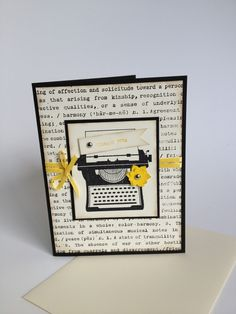 "$4.50 ""Thank you"" This adorable card can be customized to say a number of greetings- Happy Birthday, You're just my type, Hello. Black cardstock, yellow ribbon, embellishments. Blank inside, coordinating envelope included. (Stampin' Up! You're just my Type)"