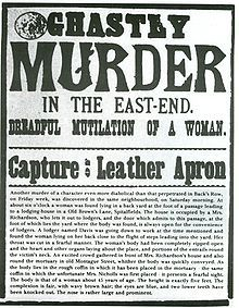"""Before he was nicknamed """"The Ripper"""" , Leather Apron was used to refer to the murderer.  The murders mark an important watershed in the treatment of crime by journalists. While not the first serial killer, Jack the Ripper's case was the first to create a worldwide media frenzy"""