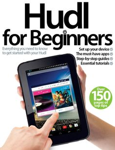 Discover everything your need to know about Hudl, the new tablet from Tesco, with the Hudl for Beginners bookazine http://ow.ly/qalo0