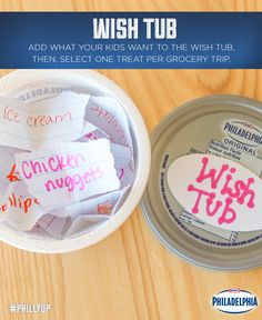 """Our easy trick for ending the begging that occurs every grocery trip: ask your kids to write down their """"wants"""" every week on stripes of paper, place them in an old Philly container, then select one treat per grocery trip from our Wish Tub. Works like a charm! #DIY"""