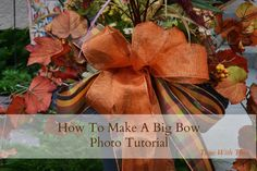 How To Make A Big Bow Photo Tutorial (timewiththea)