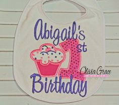 Cupcake Birthday Embroidered Bib 1st by OliviaGraceCouture on Etsy, $15.00