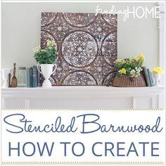 How to Create Stenciled Barnwood Art  www.findinghomeonline.com