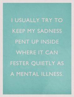 pent up sadness