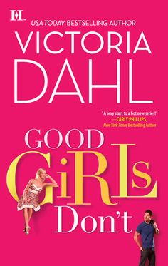 Donovan Brothers Brewery series (Book #1 Good Girls Don't) - Victoria Dahl
