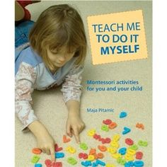 the best montessori book out there...i highly recommend this. the activities are simple and easy to follow.