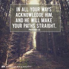 Proverbs 3:6 #Bible #Proverbs #ABS #Faith
