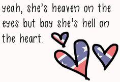 Hell on the heart- Eric Church :)