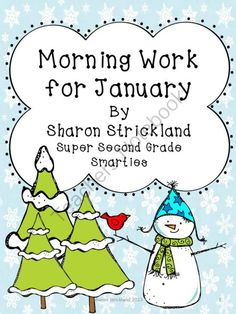 Morning Work for January from Super Second Grade Smarties on TeachersNotebook.com -  (23 pages)  - This is a 20 school day collection of morning work for second grade.  There is a cover if you want to make it into a book.  There are four days of practice and the fifth day is a test.