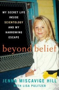 Beyond Belief by Jenna Miscavige Hill, with Lisa Pulitzer. I am currently reading this and it is fascinating.