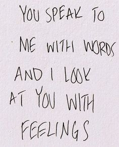 true colors, speak, thought, relationship quotes, love words, relationships, love quotes, feelings, heavy heart