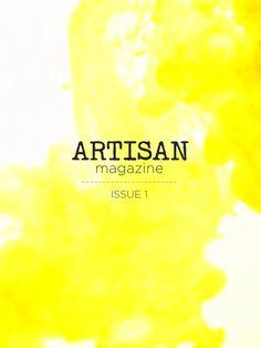 Artisan Magazine--a very lovely  iPad ony magazine.