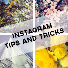 Some good Instagram Tips and Tricks