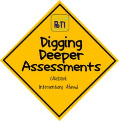 Digging Deeper (diagnostic) Assessments think about WTW inventories and how it goes with rti  - repinned by @PediaStaff – Please Visit ht.ly/63sNtfor all our ped therapy, school psych, school nursing & special ed pins